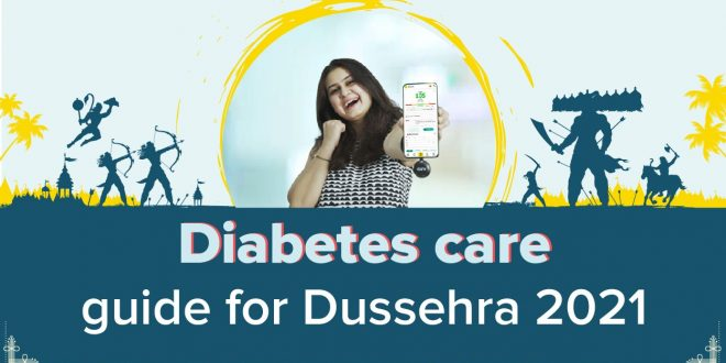 Diabetes Care Guide for Dussehra 2021
